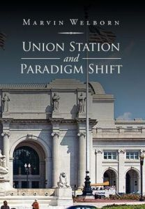 Union Station and Paradigm Shift